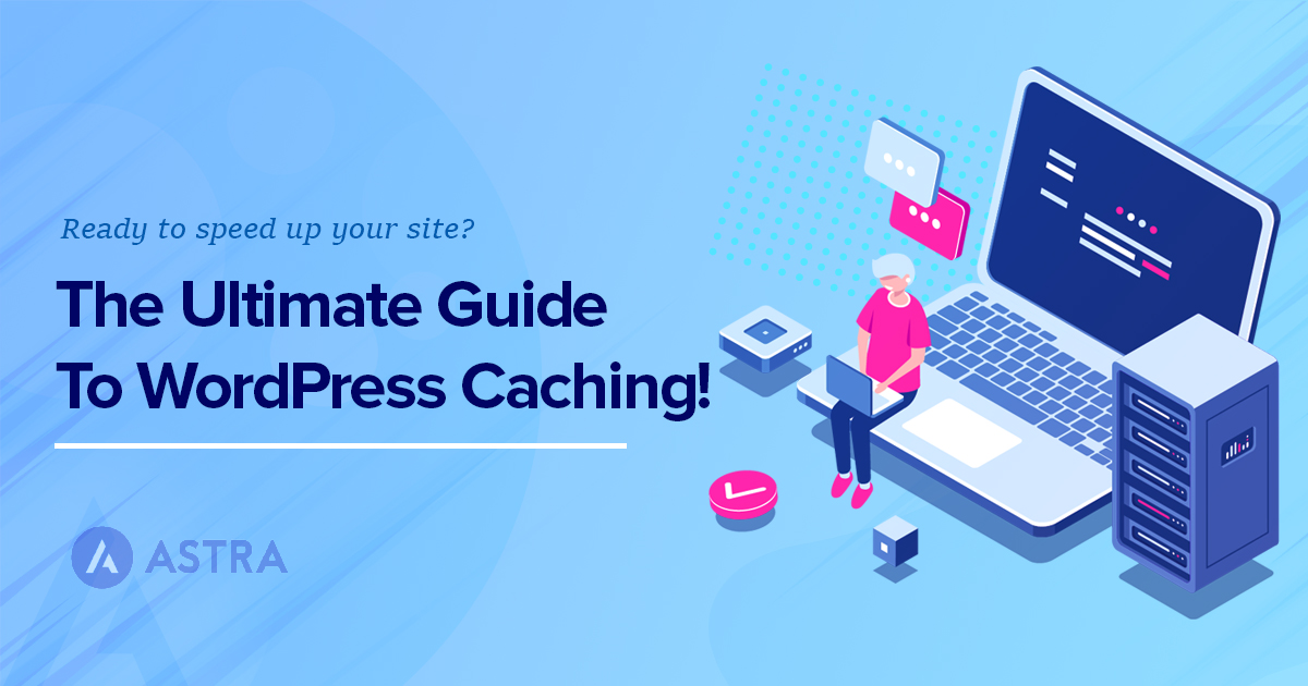 wordpress caching ultimate guide